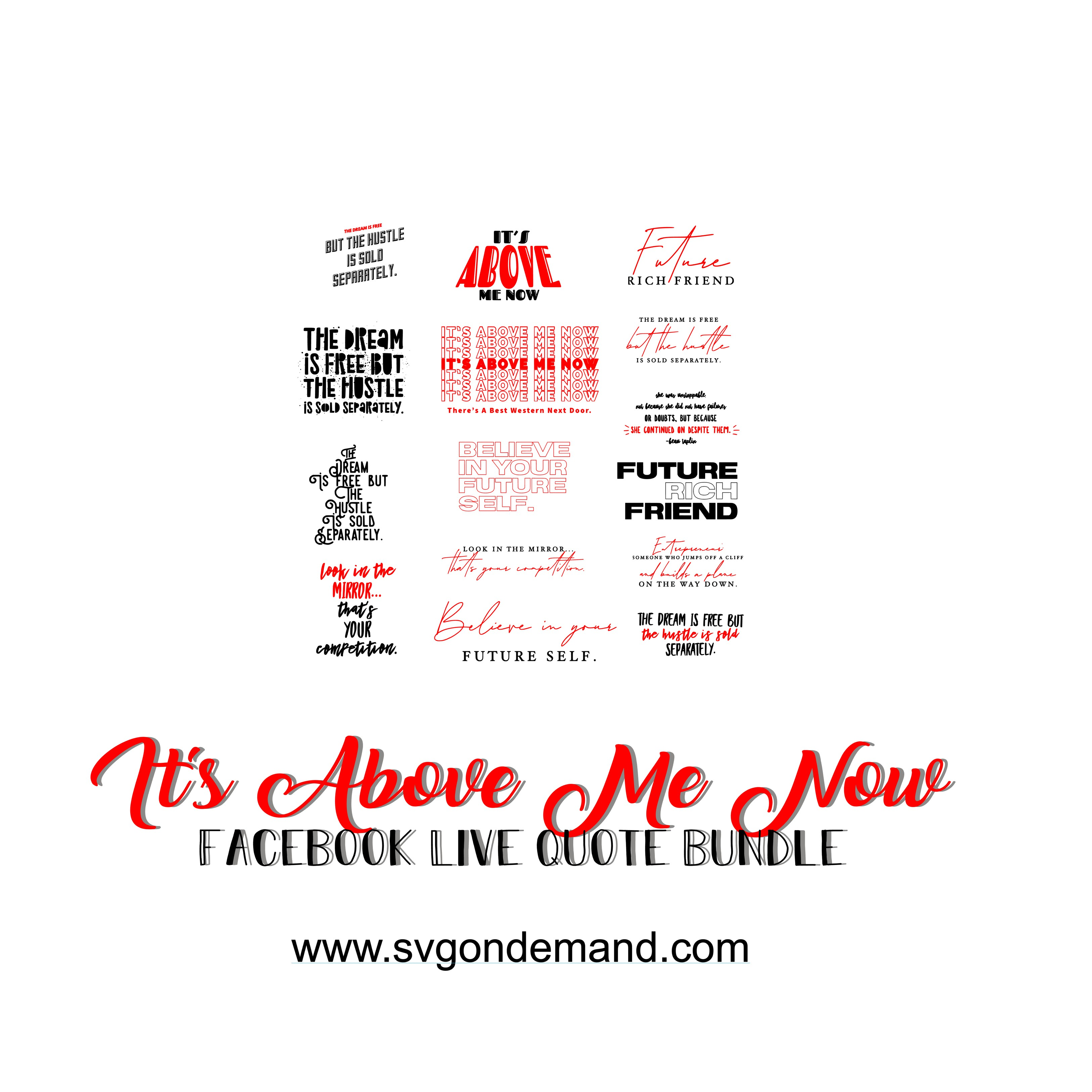 It's Above Me Now - Facebook LIVE Quote Bundle